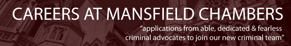 Careers at mansfield chambers for criminal barristers